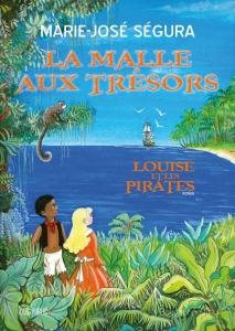 La malle aux trésors - Louise et les pirates